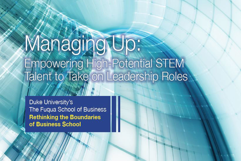 Empower high-potential STEM talent to take on leadership roles